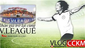 Khán giả trở lại cùng V-League 2021