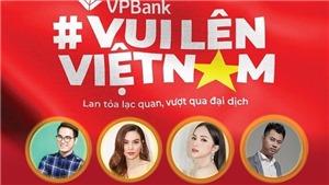 Ra mắt digital music show series 'Vui lên Việt Nam' trên kênh VTV6