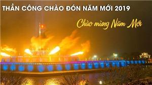 Thừa Thiên - Huế bắn lửa 21 phát súng thần công chào đón năm mới 2019