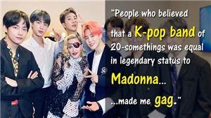 ARMY nổi giận khi NY Times hạ bệ BTS thậm tệ khi so sánh với danh ca Madonna