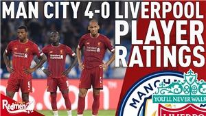 Video clip bàn thắng Man City 4-0 Liverpool: Tân vương bị ê mặt tại Etihad