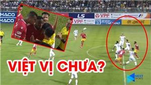 Trọng tài có đúng khi không công nhận bàn thắng của Hà Tĩnh trước HAGL?