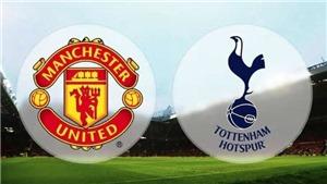 Trực tiếp Tottenham vs MU. K+, K+PM trực tiếp bóng đá Ngoại hạng Anh hôm nay