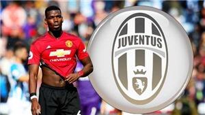 CHUYỂN NHƯỢNG 4/6: Juve đàm phán mua Pogba. MU tiếp xúc đại diện Maddison