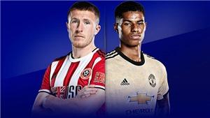 Link xem trực tiếp Sheffield United vs MU. Trực tiếp bóng đá Ngoại hạng Anh vòng 13