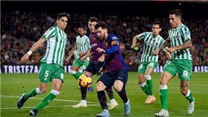 Link xem trực tiếp Betis vs Barcelona. BĐTV trực tiếp bóng đá Tây Ban Nha La Liga