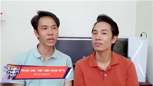 Trung Anh - Việt Anh 1977 Vlog: 'Sinh đôi luôn bị bố mẹ mang ra so sánh'