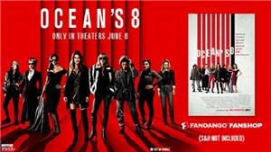 'Ocean's 8': Phim doanh thu 'khủng' chứng minh 'bom tấn' không còn là đặc quyền của nam giới