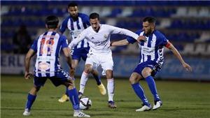 Alcoyano 2-1 Real Madrid: Đá hơn người, Real Madrid vẫn thua sốc đội hạng 3