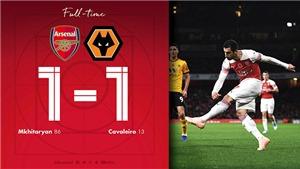 Video clip Arsenal 1-1 Wolves: Mkhitaryan giải cứu 'Pháo thủ'