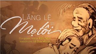 Musician Kien Ninh releases MV 'Quietly my mother' shows gratitude to Vu Lan season